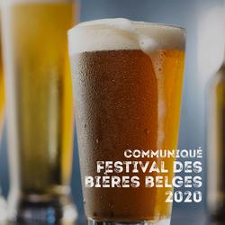 Festival des Bières Belges 2020 : communiqué