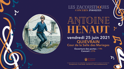 Les Zacoustiques accueillent Antoine Hénaut !