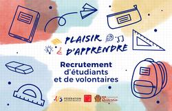 Plaisir d'apprendre : recrutement d'étudiants/volontaires
