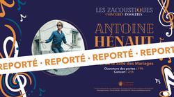 Report du concert d'Antoine Hénaut
